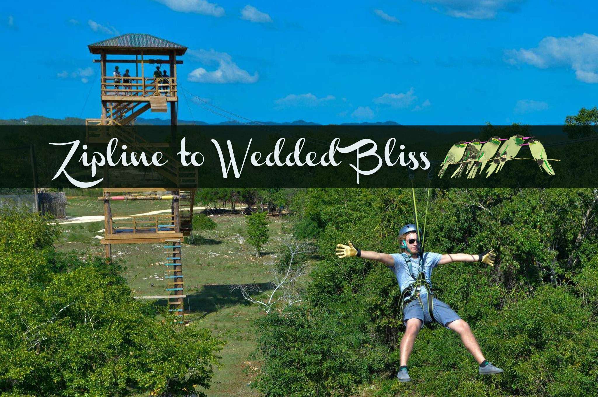 Zipline to Wedded Bliss - special deals in Negril, Jamaica